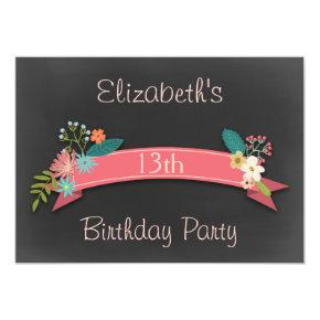 13th Birthday Pink Banner Flowers Chalkboard Invitations