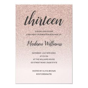 13th Birthday Rose Gold Ombre Glitter Invitation