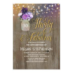 30 Rustic Birthday - Purple Flowers Mason Jar Gold Invitation
