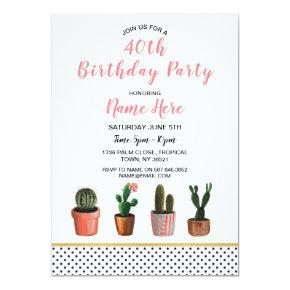 40th Birthday Party Cactus Invite 18th 21st 30th