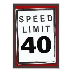 40th Birthday Party Customizable Speed Limit Sign Invitation