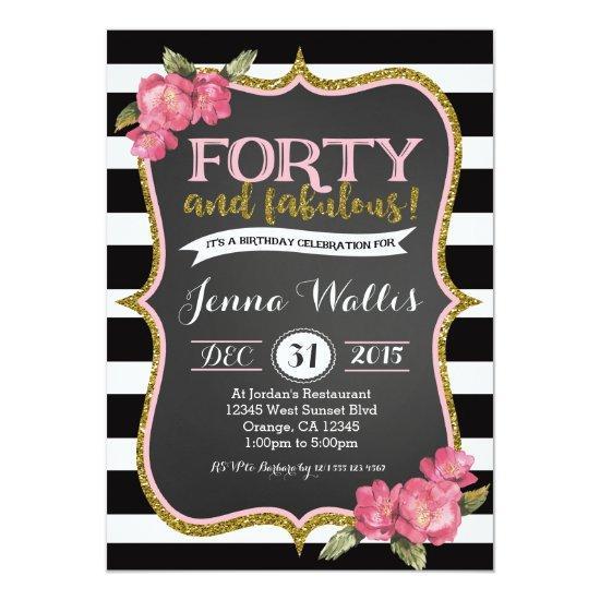 40th Forty & fabulous Birthday Invitation