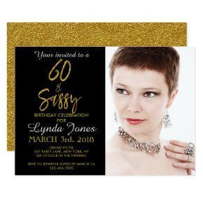 60 and Sassy Gold Foil Birthday Invitations