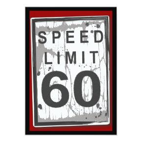 60th Birthday Party Grungy Speed Limit Sign Invitation