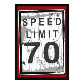 70th Birthday Party Grungy Speed Limit Sign Invitations