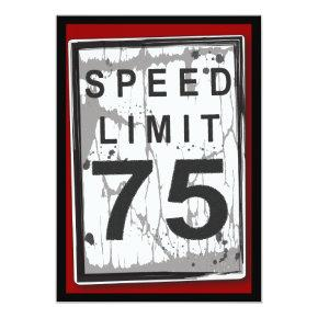 75th Birthday Party Grungy Speed Limit Sign Invitations