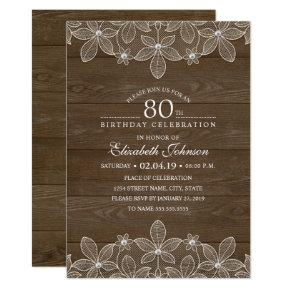 80th birthday party Rustic Wood Unique Lace Invitation