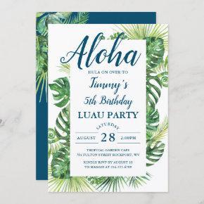 Aloha Tropical Greenery Luau Birthday Party Invitation