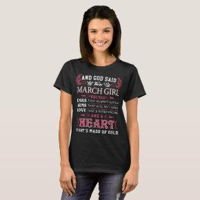 and god said let there be march girl who has ears T-Shirt