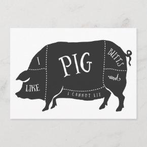 BBQ I Like Pig Butts and I Cannot Lie Invitation