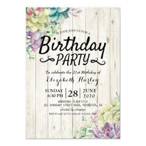 Birthday Party Modern Succulent Plants Rustic Wood Invitation