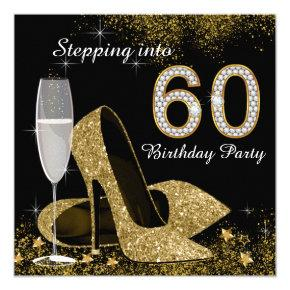 Black and Gold Stepping Into 60 Birthday Party Invitations