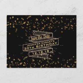 Black Gold Confetti Birthday Save the Date Announcement Post