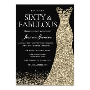 Black Gold Dress Sixty & Fabulous 60th Birthday Invitation