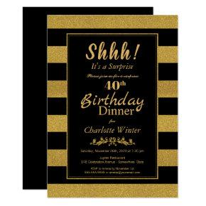 Black & Gold Striped Surprise 40th Birthday Dinner Invitation