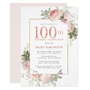 Blush Pink Gold Floral 100th Birthday Party Invitation