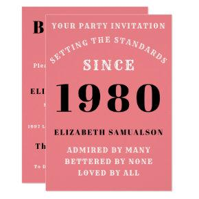 Born 1980 40th Birthday Love Add Your Name Pink Invitation
