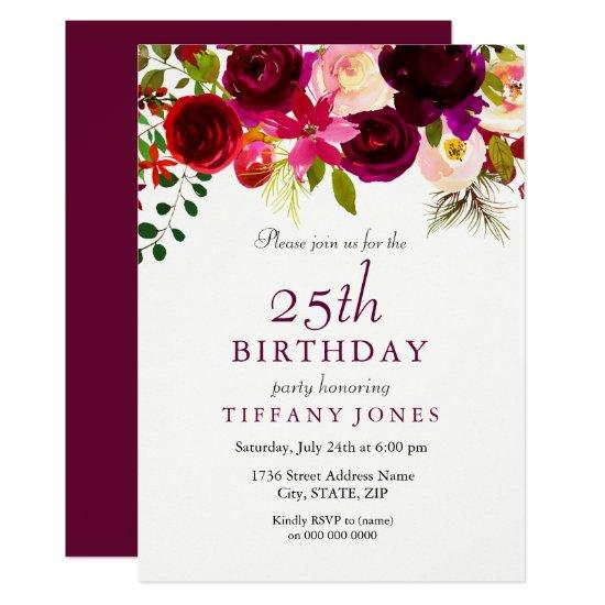 Burgundy Flowers 25th Birthday Party Invitation