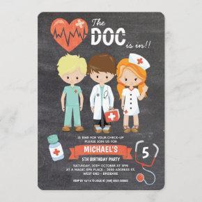 Chalkboard Doc Is In Doctor Birthday Invitation