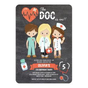 Chalkboard Doc Is In Doctor Birthday Invitation