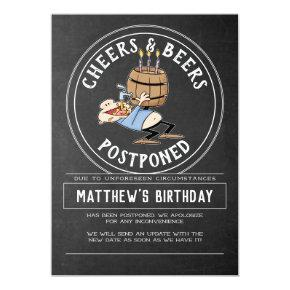 Cheers And Beers Birthday Cancellation - Postponed Invitation