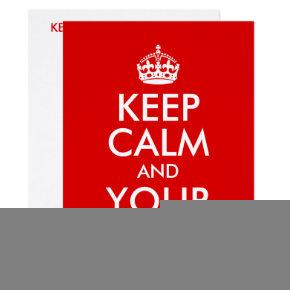 Create Your Own Keep Calm and Your Text Invitation