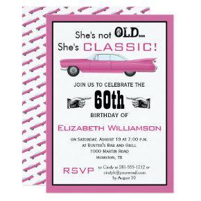 Custom Year She's Not Old But Classic Car Birthday Invitation