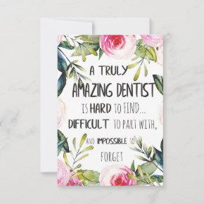 Dentist appreciation Doctor Thank you Gift Quote