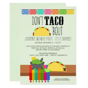 Don't Taco 'Bout Surprise Birthday Invitation