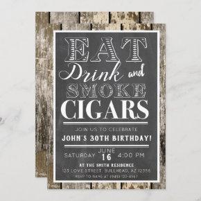 Eat Drink & Smoke Cigars Any Event Invitation