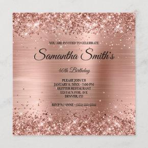 Faux Rose Gold Glitter and Foil 40th Birthday Invitation
