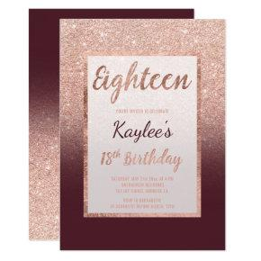 Faux rose gold glitter burgundy chic 18th Birthday Invitations