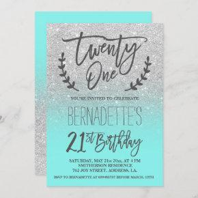 Faux silver glitter teal script 21st Birthday Invitation