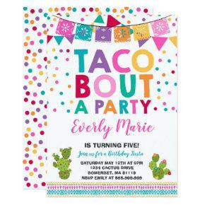 Fiesta Birthday Invitation Taco Bout A Party