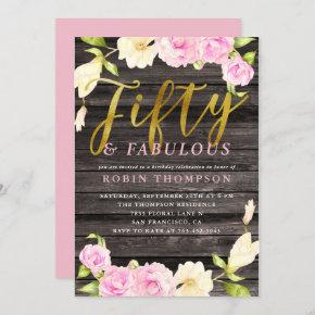 Fifty & Fabulous Pink Floral Birthday Party Invitation