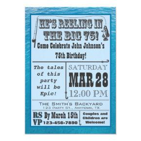 Fishing 75th Birthday Invitations with Water