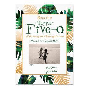 Five-0 50th Birthday