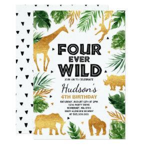 Fourever Wild 4th Birthday Party Safari Animals Invitation