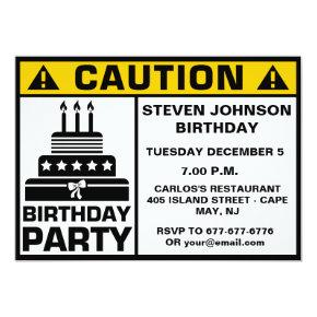 Funny Birthday Party Caution Signboard Invitations
