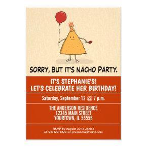 Funny It's Nacho Party Birthday Invitation