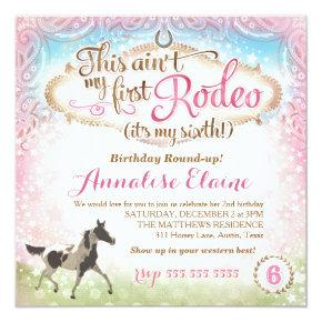 GC This Ain't My First Rodeo 6th Birthday Invitation