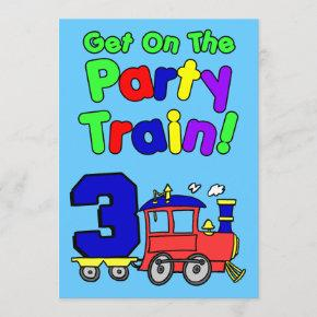 Get On The Party Train 3 Year Old Invitation