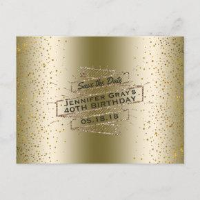 Glam Gold Save the Date Elegant Birthday Party Announcement PostInvitations