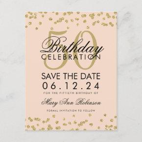 Gold 50th Birthday Save Date Confetti Blush Pink Save The Date