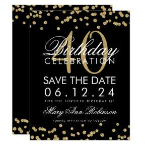 Gold Black 40th Birthday Save the Date Confetti Card
