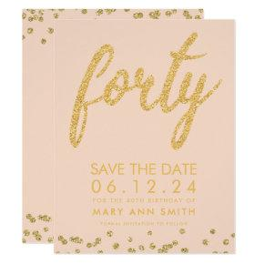 Gold Blush 40th Birthday Save Date Confetti Invitation