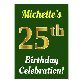 Green, Faux Gold 25th Birthday Celebration + Name Invitations
