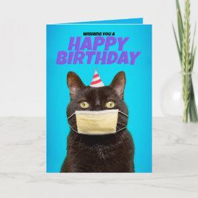 Happy Birthday Cat in Coronavirus Face Mask Humor Holiday
