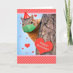 Happy Birthday Squirrel in Face Mask Holiday