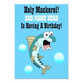 Holy Mackerel, Someone Is Having A Birthday Invitations